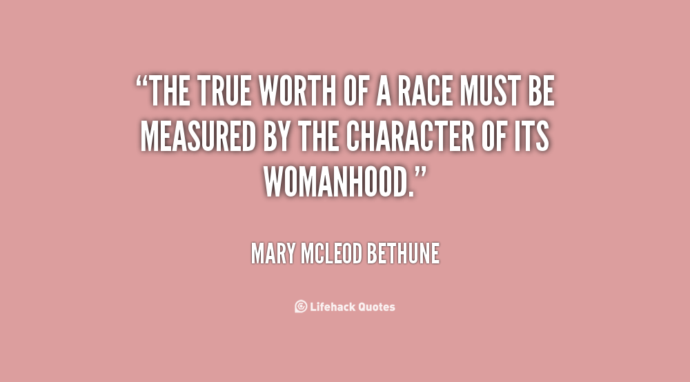 From Mary Mcleod Bethune Quotes. QuotesGram