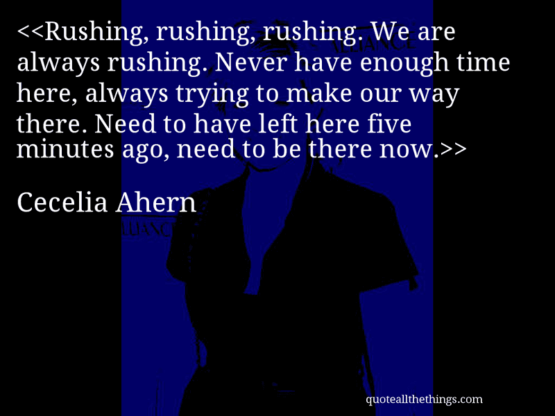 Quotes About Rushing Life: Quotes About Rushing Things. QuotesGram