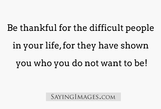 Quotes About Mean People: Inspirational Quotes About Difficult People. QuotesGram