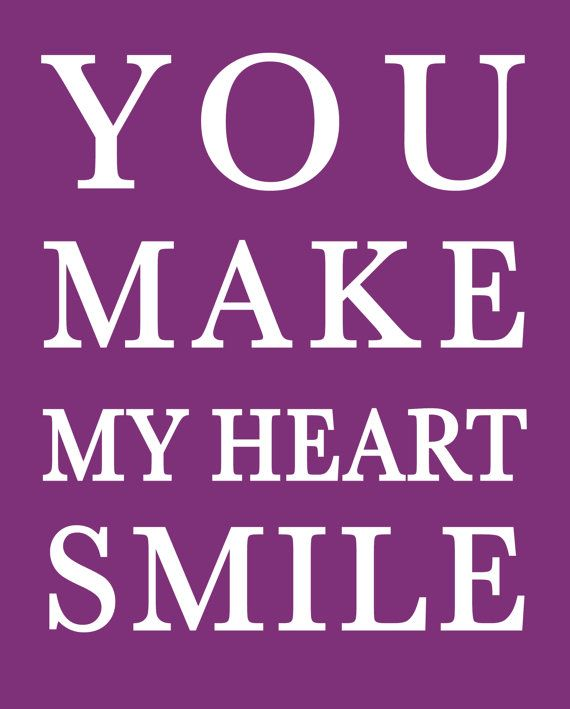 I Want To See You Smile Quotes: You Make My Heart Smile Quotes. QuotesGram