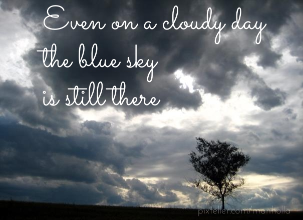 Cloudy Day Quotes Quotesgram