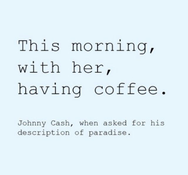 Image result for johnny cash to june quotes