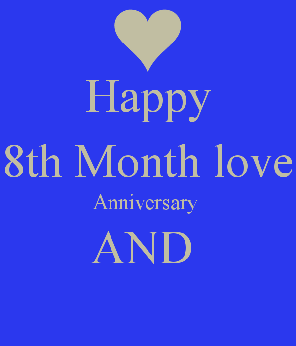 8 Months Anniversary Quotes Happy. QuotesGram