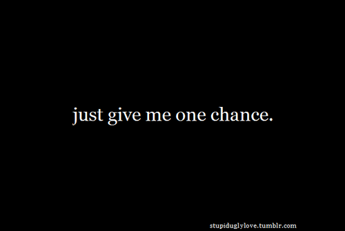 Giving Chances Quotes. QuotesGram