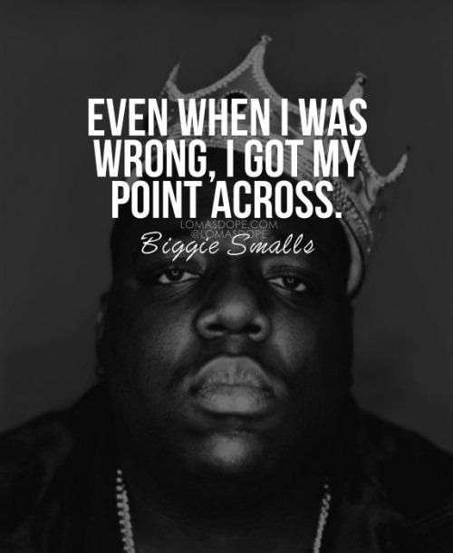 Biggie Smalls Best Quotes: Notorious Big Quotes. QuotesGram