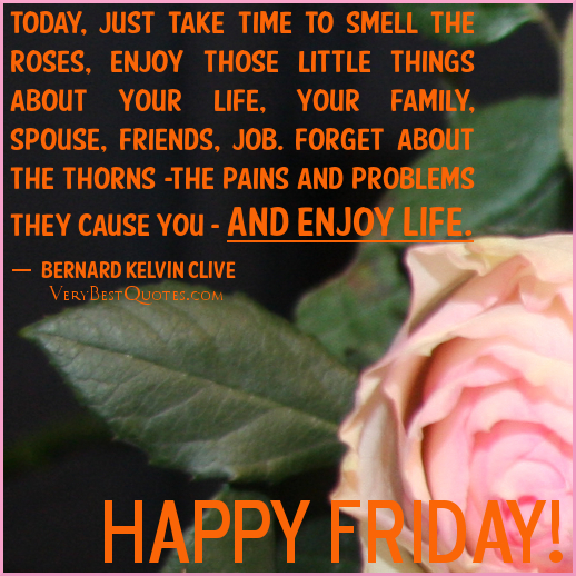 Good Morning Quotes On Friday : Happy friday inspirational quotes quotesgram