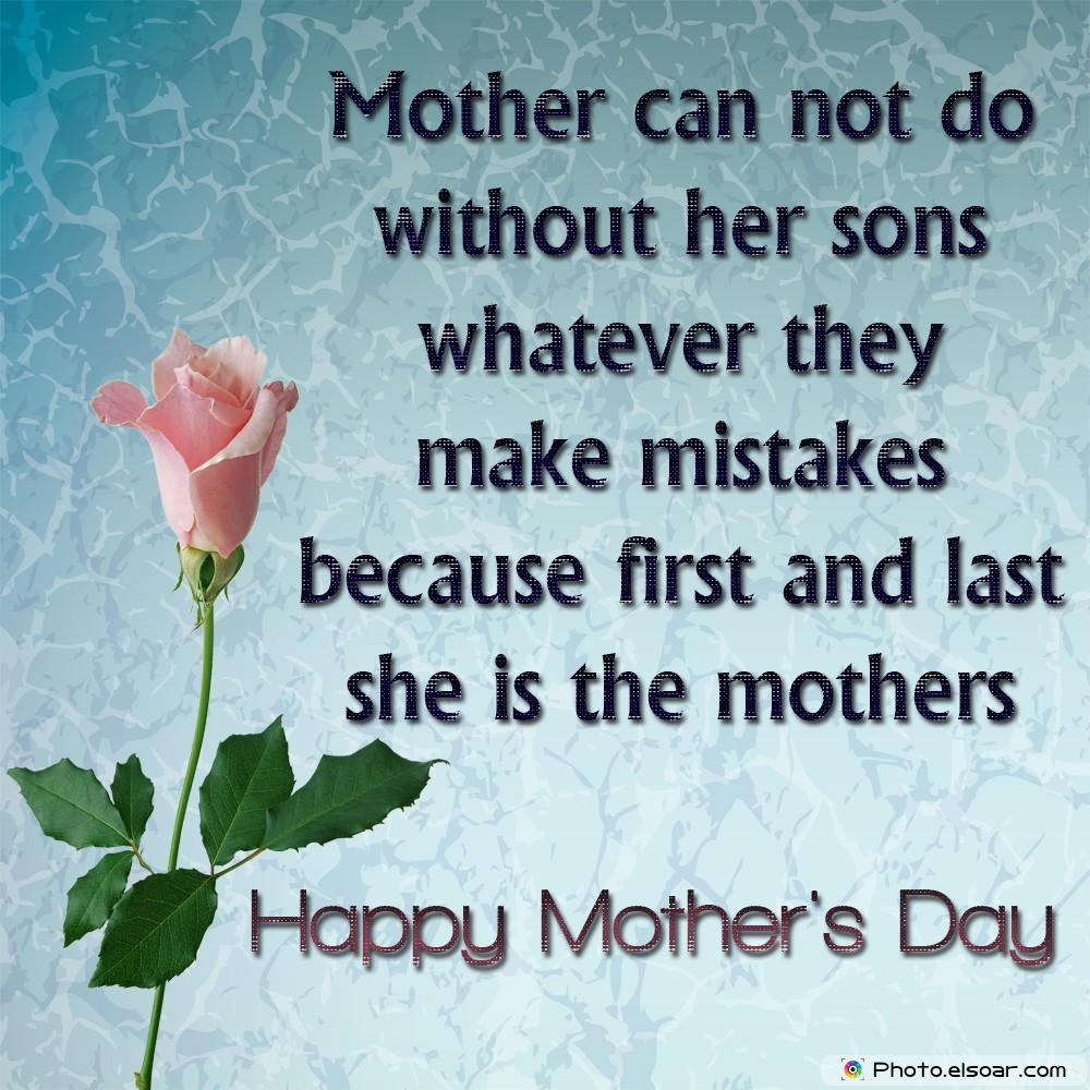 Sayings Happy Day: Happy Mothers Day Quotes From Son. QuotesGram