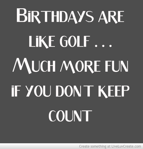Golf Quotes Birthday Quotesgram