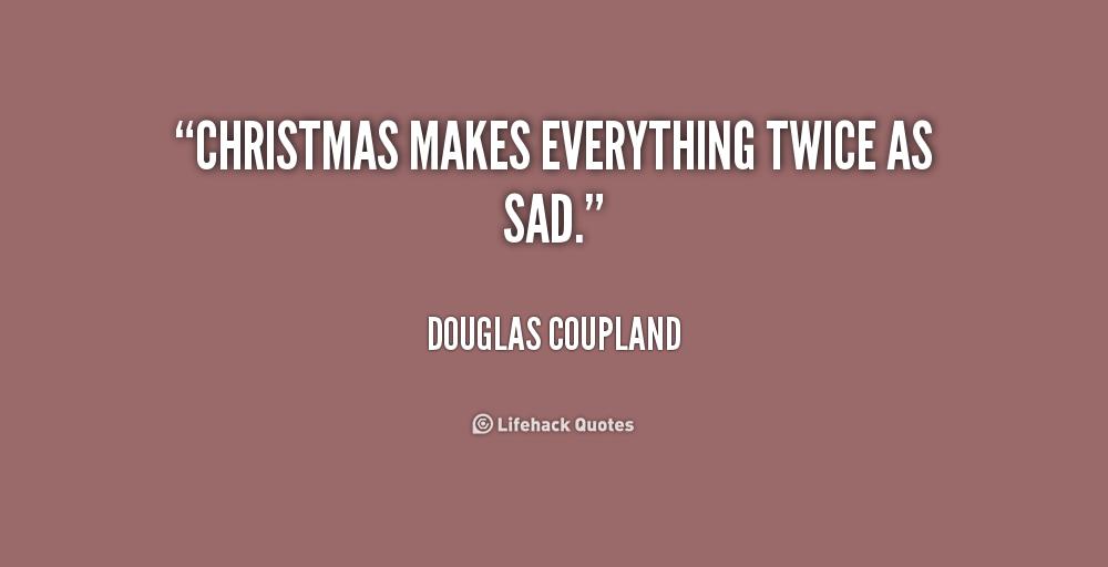 Sad Love Quotes And Sayings Quotesgram: Sad Christmas Quotes. QuotesGram