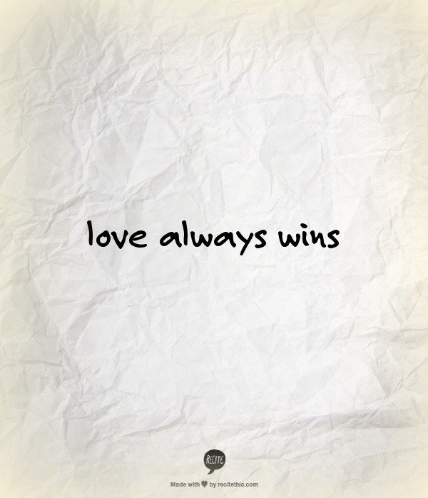 Love Always Wins Quotes. QuotesGram