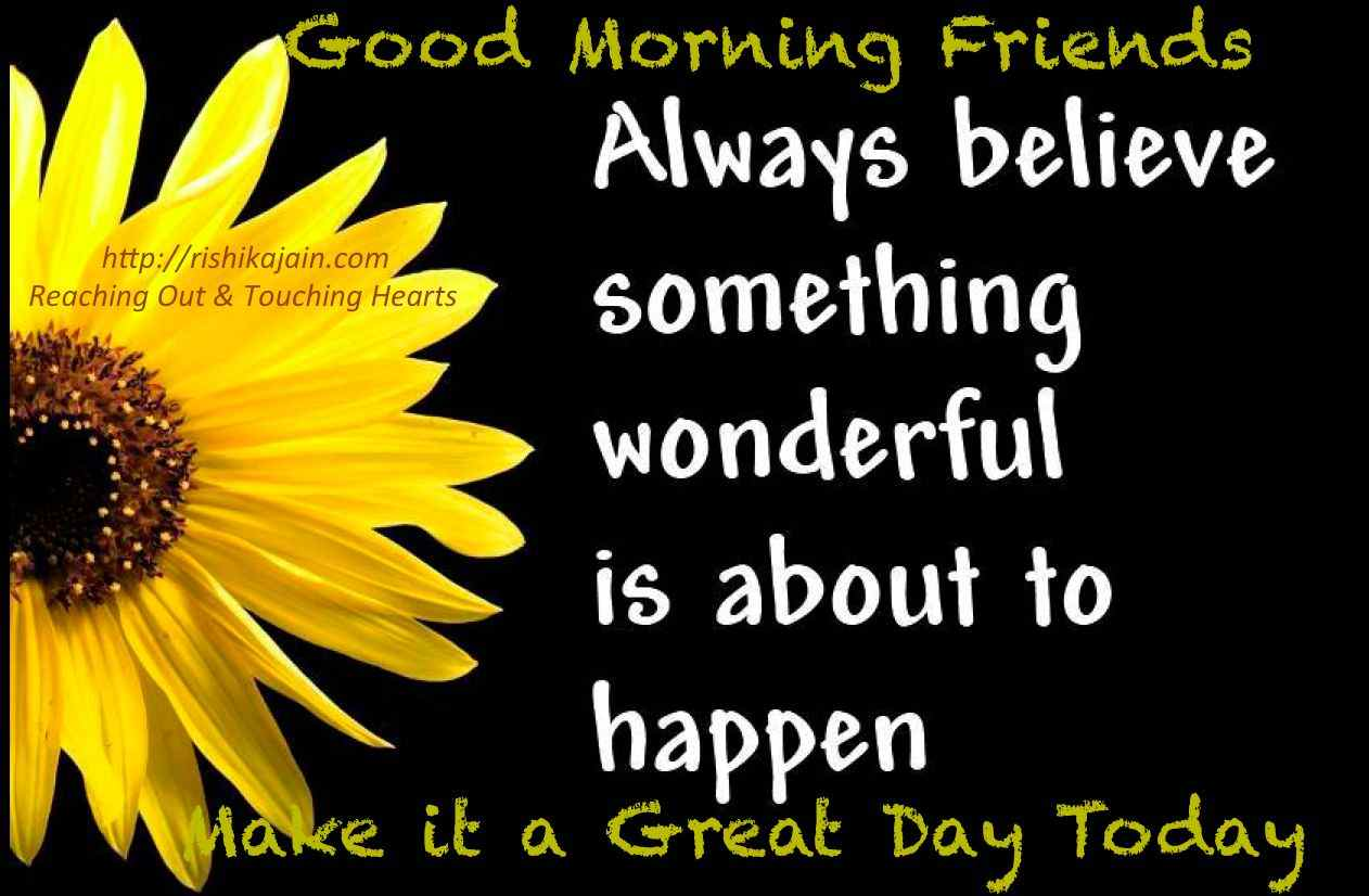Good Morning Have A Great Day Quotes : Good morning have a great day quotes quotesgram