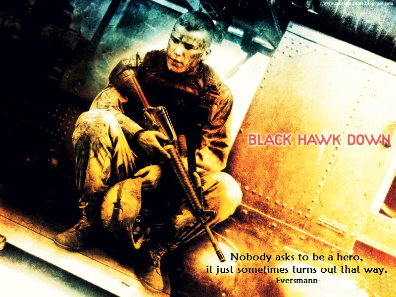 black hawk down movie essay In the beginning of this movie, black hawk down ¸ united states marines and army rangers are sent into a marketplace in mogadishu, somalia, on a mission that was.