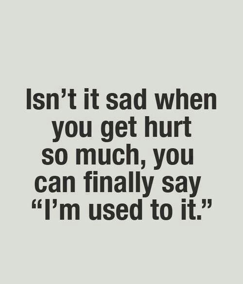 Saying Quotes About Sadness: Quotes About Feeling Hurt Inside. QuotesGram