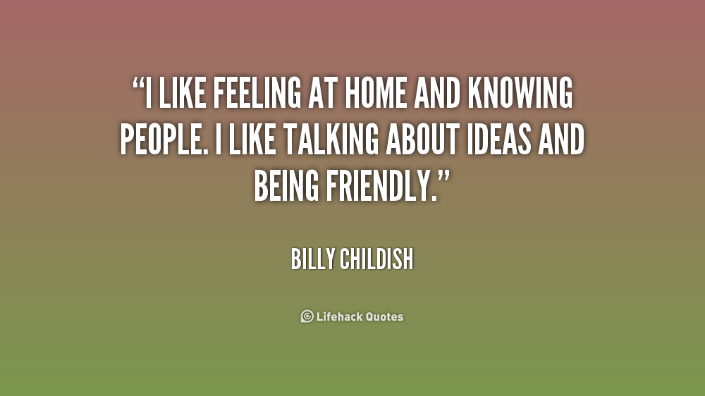 Quotes About Not Liking People Quotesgram: Quotes About Feeling At Home. QuotesGram