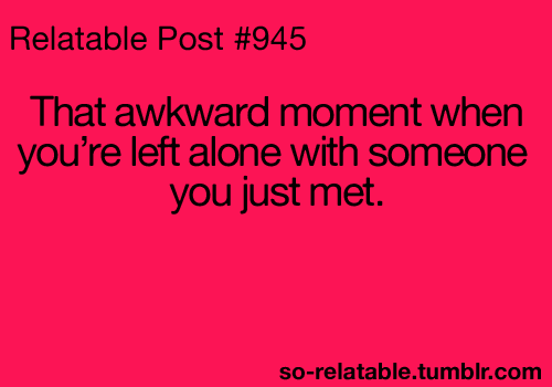 That Awkward Moment Quotes So Relatable. QuotesGram