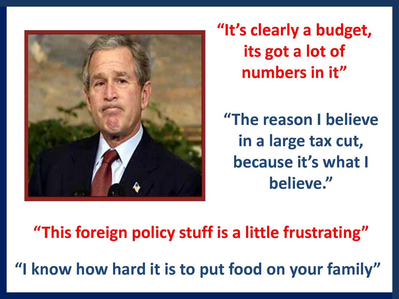 George Bush Funny Quotes Quotesgram