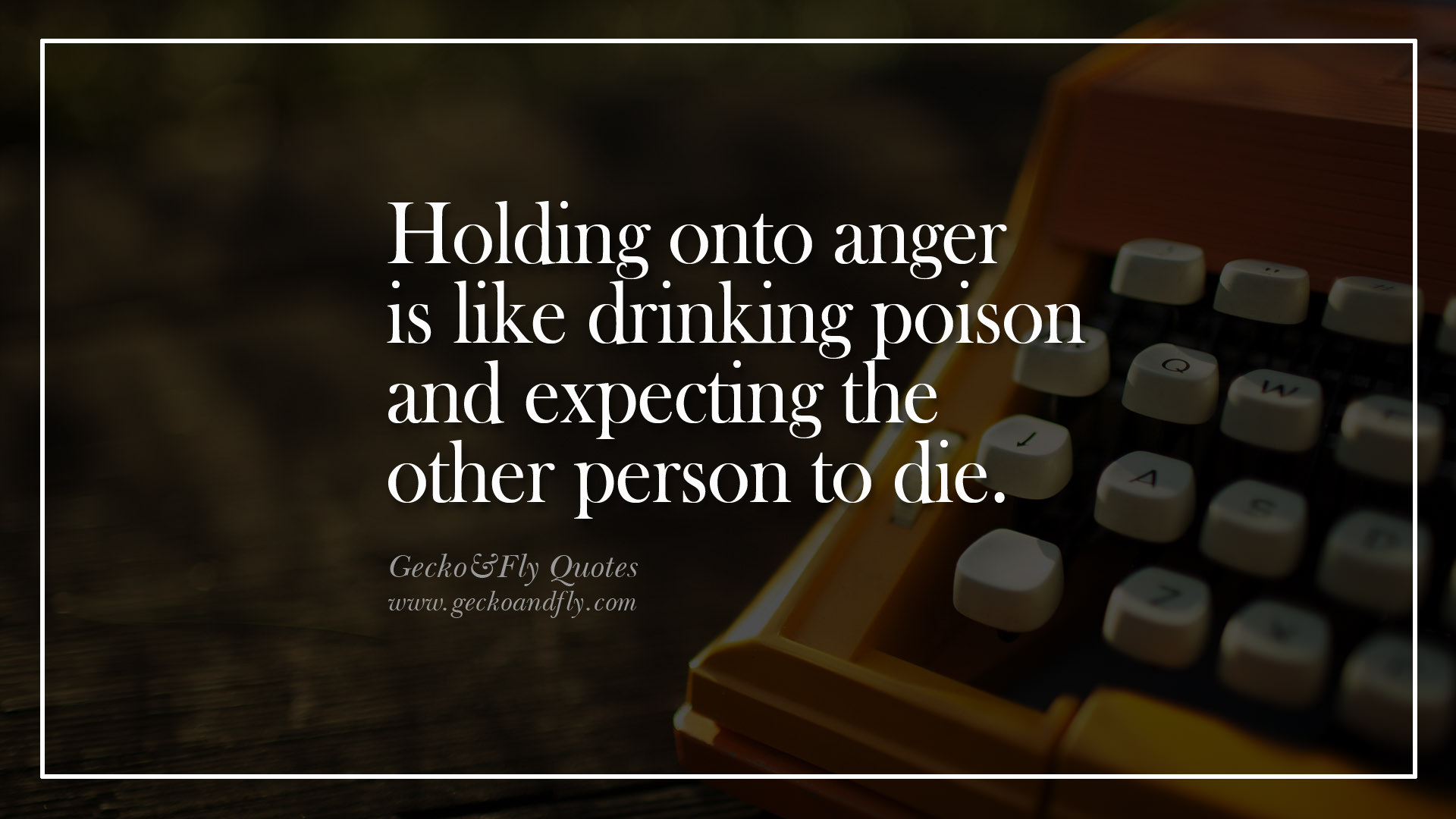 Quotes About Anger And Rage: Quotes About Holding Onto Anger. QuotesGram