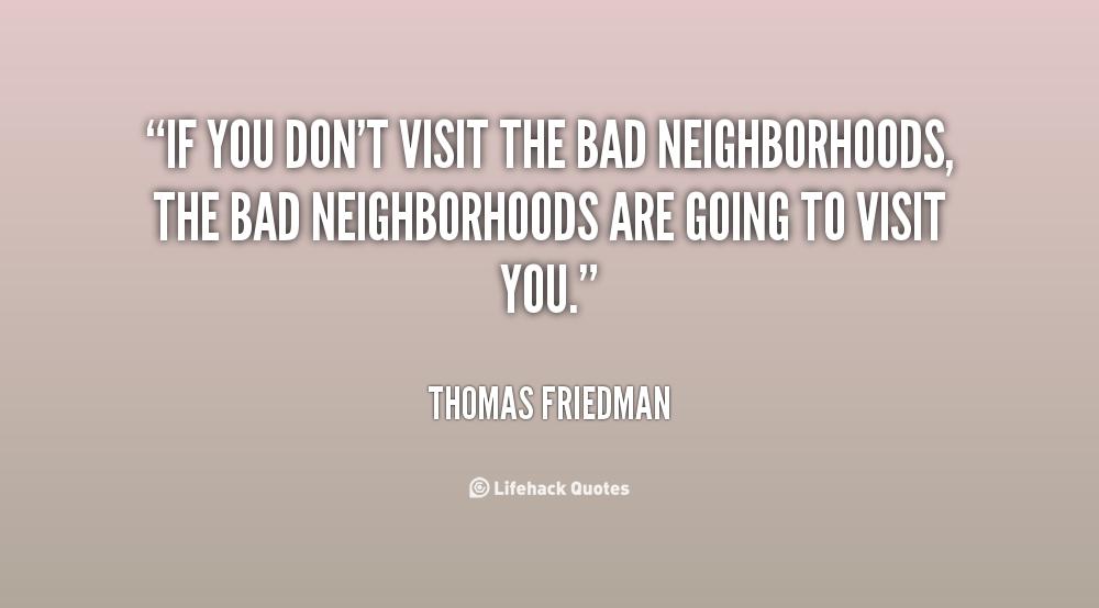 Neighborhoods Quotes. QuotesGram