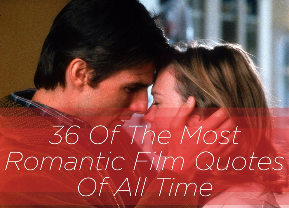 Movie Lines: 10 Most Romantic Movie Quotes. QuotesGram