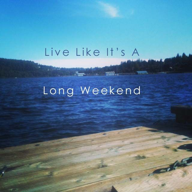 Mini Weekend Vacations: Happy Long Weekend Quotes. QuotesGram
