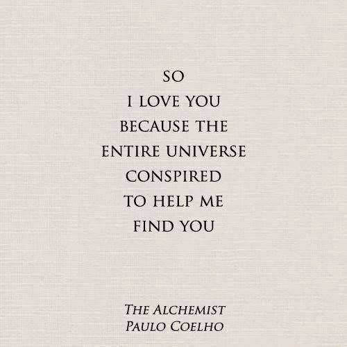 Love Finds You Quote: Alchemist Paulo Coelho Quotes Omen. QuotesGram