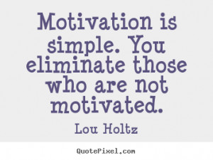 ... lou holtz more motivational quotes success quotes life quotes