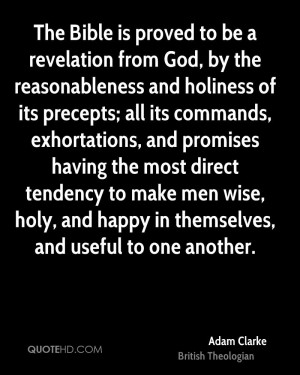 The Bible is proved to be a revelation from God, by the reasonableness ...