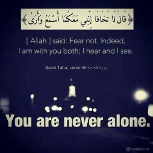 You are never alone.