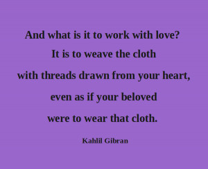 Kahlil Gibran On Love Quotes