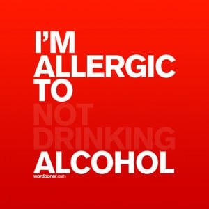 Not Drinking Alcohol Quotes