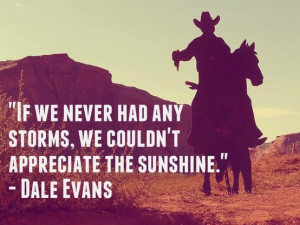 Dale Evans, Wild West Wednesday Quotes