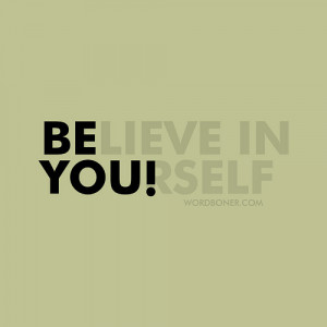 quotes about life believe in yourself Quotes About Life | Believe In ...