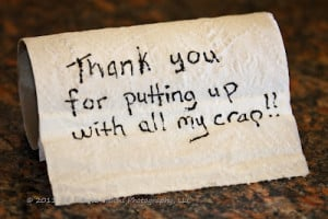 Thank You For Putting Up with all My Crap!! ~ Challenge Quote