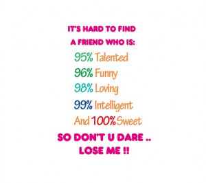 ... quotes and sayings | funny friendship pictures | best friend quotes