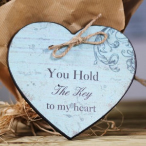 ... for: You Hold The Key To My Heart Quotes You Hold The Key To My Heart