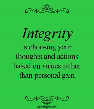 Integrity quotes thoughts wise sayings gain
