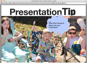 Presentation Tip: Use direct quotes