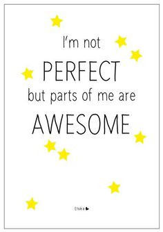... not perfect - but parts of me are Awesome | Elske | - [ #S0FT