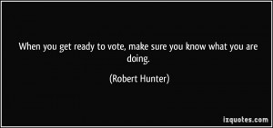 When you get ready to vote, make sure you know what you are doing ...