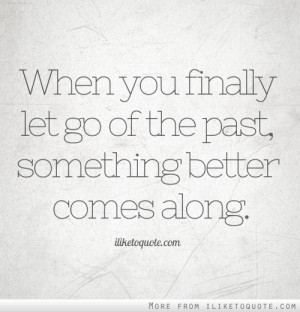 Letting Go Of The Past Quotes (6)