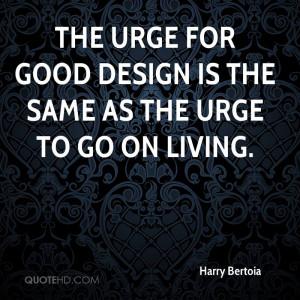Harry Bertoia Design Quotes