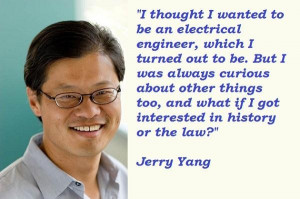 Jerry yang famous quotes 2