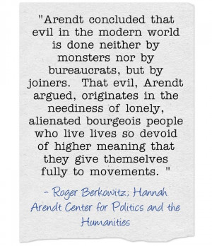 Quote Of The Day: Hannah Arendt & The Origin Of Evil