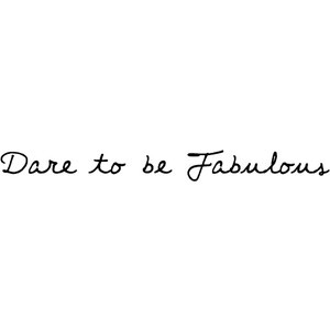 FG Alison - Fonts.com - Dare to be Fabulous - Fashion quote