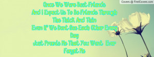 Once We Were Best Friends Quotes