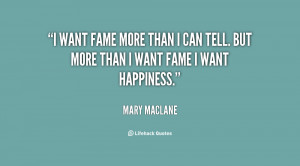 quote-Mary-MacLane-i-want-fame-more-than-i-can-24653.png