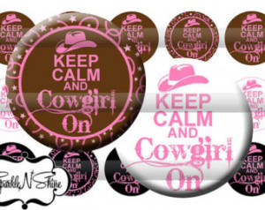 ... Bottle Cap Image Sheet - Keep Calm and Cowgirl On - 1 inch Circles