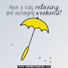 quotes about relaxing and enjoying life #weekends #relaxing More