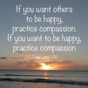 ... others to be happy practice compassion Compassion Quotes And Sayings