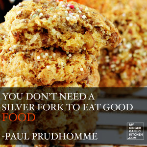 PAUL PRUDHOMME QUOTE